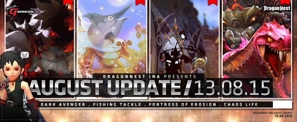 Update Dragon nest indonesia 13 agustus  : chaos dungeon, Fortress of Erosion dll