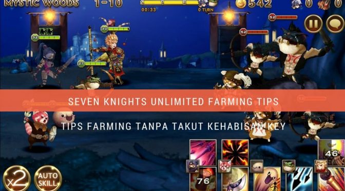 seven Knights unlimited farming tips