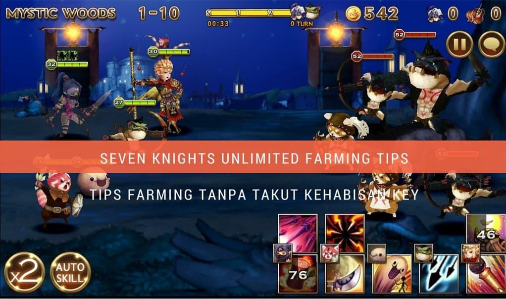 seven Knights unlimited farming tips