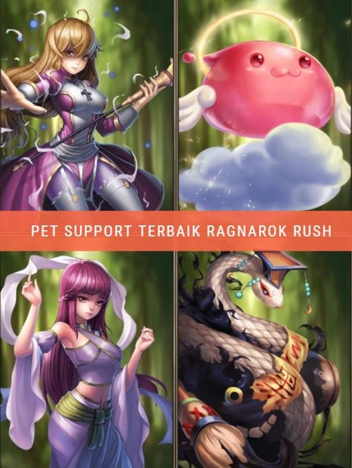 Ragnarok rush: tips memilih pet Support terbaik
