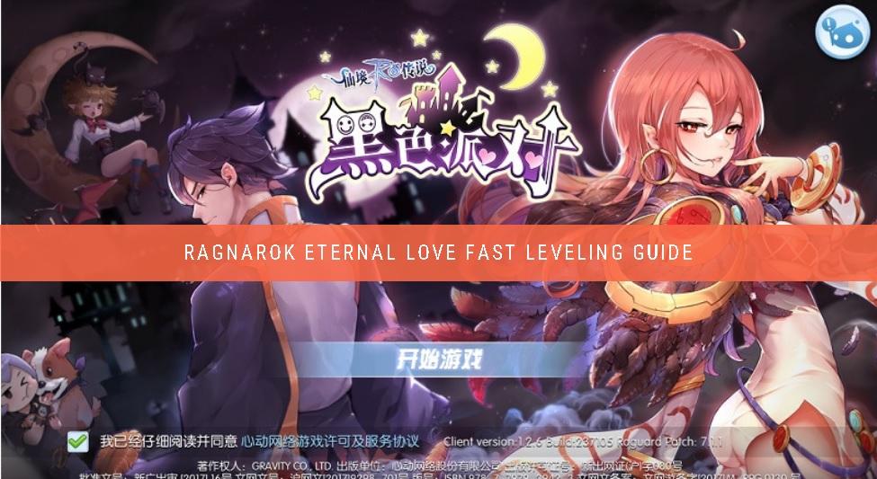 Ragnarok Eternal Love fast leveling guide